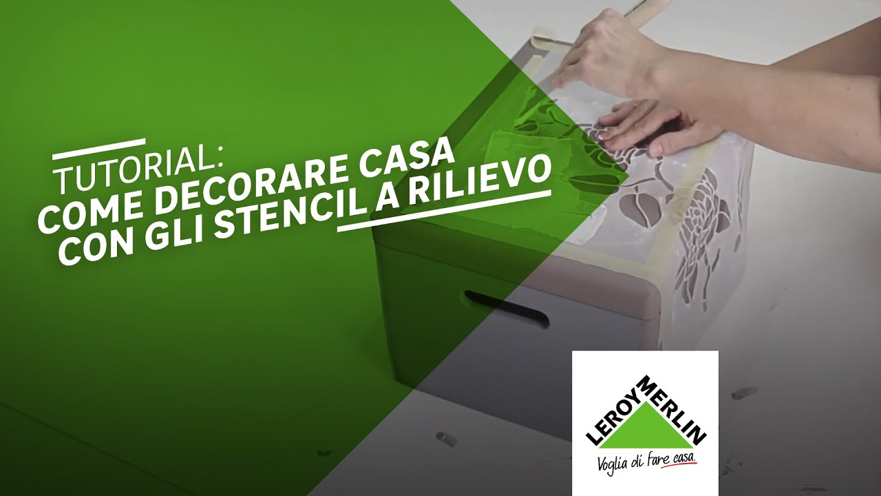 Decorare con gli stencil a rilievo   leroy merlin   youtube