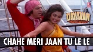 Download Chahe Meri Jaan Tu Le Le Full Song (Audio) | Dayavan | Vinod Khanna, Feroz Khan MP3 song and Music Video