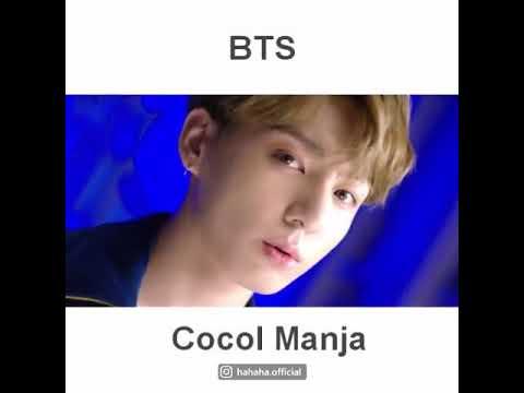 BTS - Cocol Manja (M/V)
