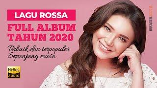 Lagu Rossa [ Full Album Terbaik 2020 ] Terpopuler Sepanjang Masa