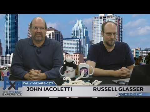 Atheist Experience 21.47 with Russell Glasser and John Iacoletti