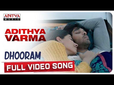 dhooram song lyrics adithya varma 2019 film