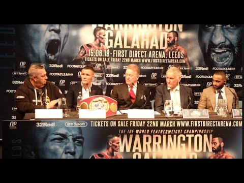 HEATED! - JOSH WARRINGTON v KID GALAHAD * FULL & UNCUT* LEEDS PRESS CONFERENCE (STRONG LANGUAGE)