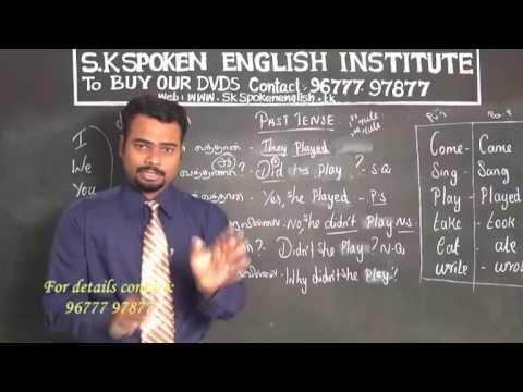 S.K. Spoken English Training Centre (HOW TO MAKE SENTENCES IN PAST TENSE)