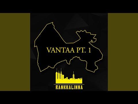Vantaa, Pt. 1