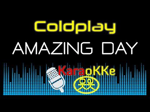 Coldplay - Amazing Day (Karaoke, Lyrics)