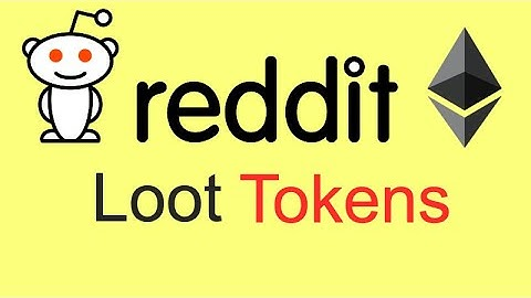 Reddit Launches Ethereum Based Cryptocurrency Called Loot Tokens $Moons & $Bricks