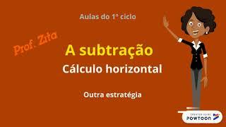 A subtração com cálculo horizontal- 2