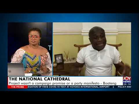 The National Cathedral project: This is nothing new - Prophet Victor Kusi Boateng #TheProbe #JoyNews