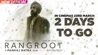 SAJJAN SINGH RANGROOT | 2 Days To Go | DILJIT DOSANJH | Pankaj Batra | Latest Punjabi Film 2018