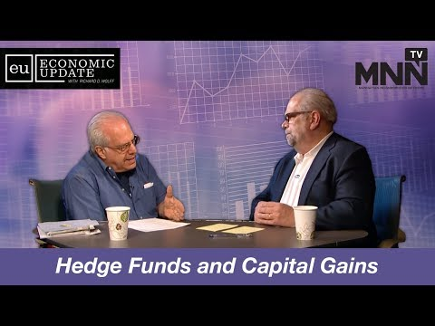 Economic Update With Richard Wolff: Hedge Funds and Capital Gains