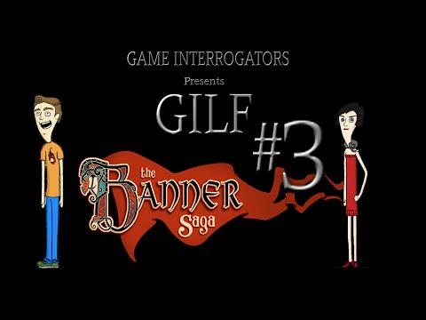GILF: The Banner Saga #3 |