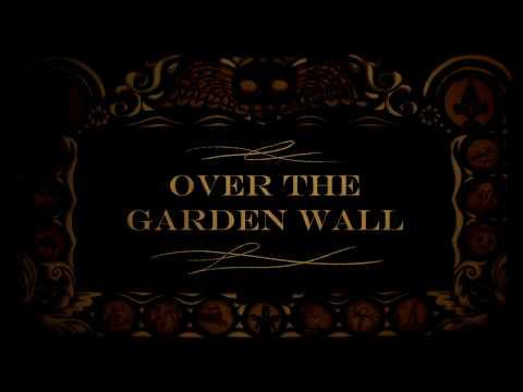 Over The Garden Wall (Fan Trailer)