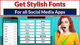 How to Get Stylish Fonts For All Social Media apps