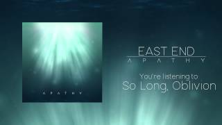 """So Long, Oblivion"" by East End from our debut EP 'Apathy,' out now..."