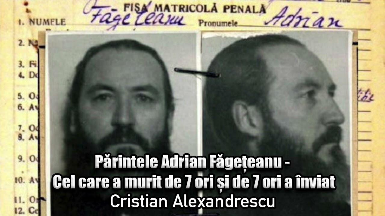 Download Parintele Adrian Fageteanu - Cel Care A Murit De 7 Ori Si De 7 Ori A Inviat