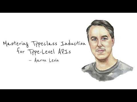 Mastering Typeclass Induction—Aaron Levin