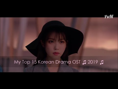 My Top 15 Korean Drama OST ♫ 2019 ♫