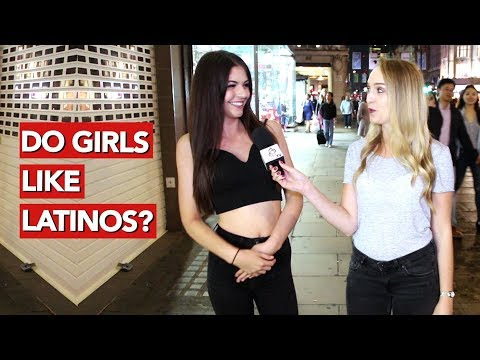 Do Girls Like Latinos?