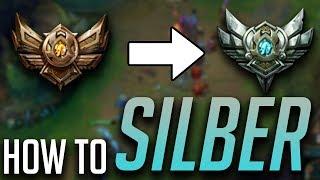 How to: Von Bronze zu Silber | League of Legends [German]
