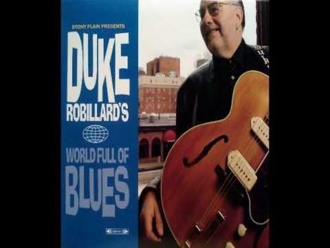 Duke Robillard - Everything Is Broken