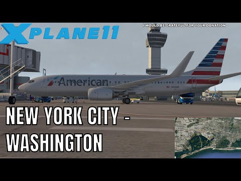 ✈️ X-PLANE 11 | B737 AA| NEW YORK CITY (KJFK) to WASHINGTON D.C. (KDCA) LIVE FLIGHT | AA2773