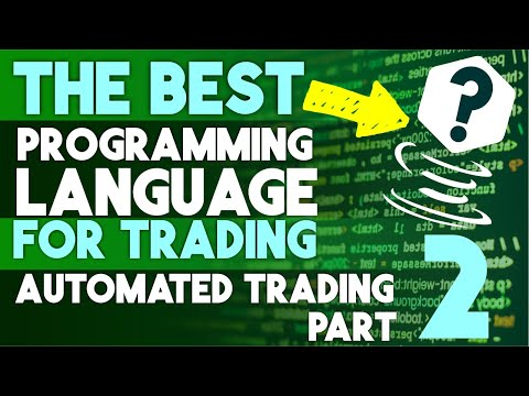 Automated Trading Part 2: What's The BEST Programming Language For TRADING