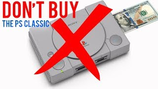 DON'T BUY the PlayStation Classic (PS One Mini)