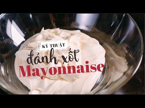 Kỹ thuật đánh xốt Mayonnaise và những sai lầm cần tránh