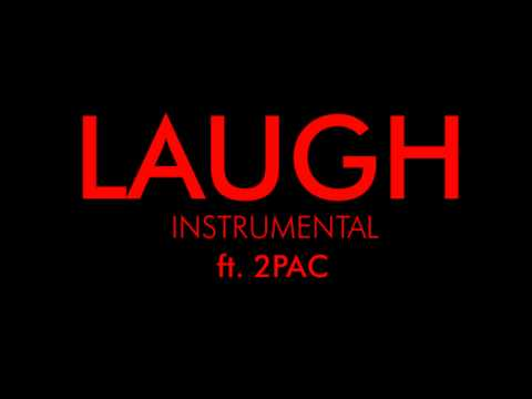 2Pac - Laugh Instrumental With Hook (2012)