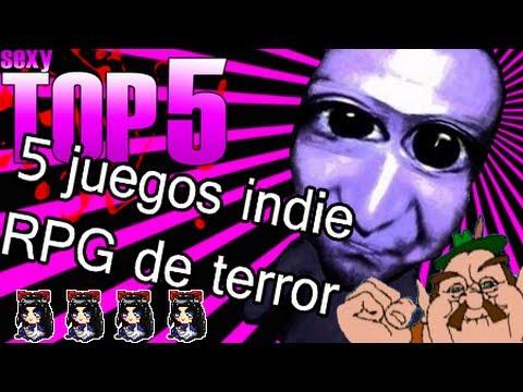 5 Juegos Indies Rpg De Terror Sexy Top 5 Youtube