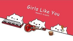 Bongo Cat - Girls Like You 🎧