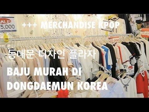 BELANJA BAJU MUSIM PANAS DI DONGDAEMUN KOREA + MERCHANDISE KPOP
