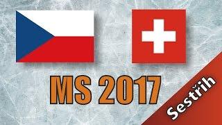 Česko - Švýcarsko | MS 2017 | 1:3