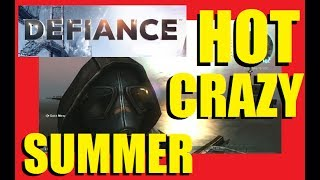 Defiance Gameplay with DraculaSWBF2 - Hot Crazy Summer 06/18/2017