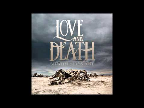 Love & Death - Empty (Bonus Track)