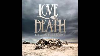 Love & Death - Empty (Bonus Track)