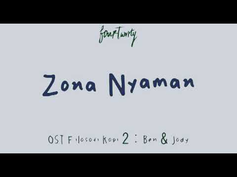 Fourtwnty - Zona Nyaman  OST  . Filosofi kofi 2       (Lyric  Video)