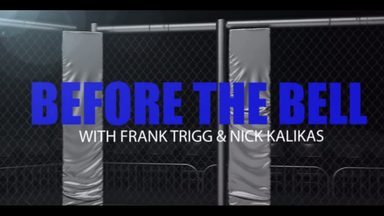 Before The Bell: Bellator 179 w/ Frank Trigg & Nick Kalikas
