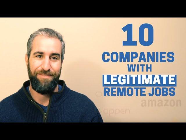 Legitimate Remote Jobs - 10 Companies Hiring
