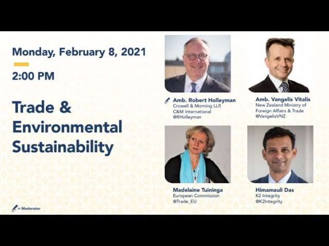 DAY 1 - Trade & Environmental Sustainability - 2021 Washington International Trade Conference