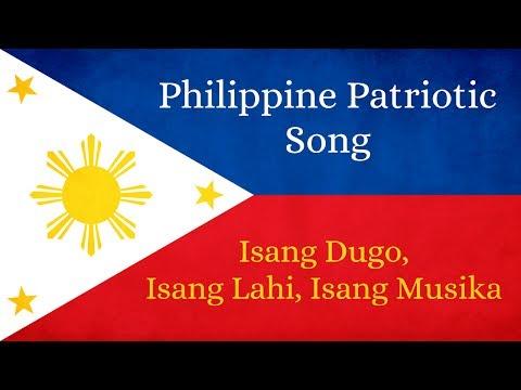 Philippine Patriotic Song   Isang Dugo, Isang Lahi, Isang Musika