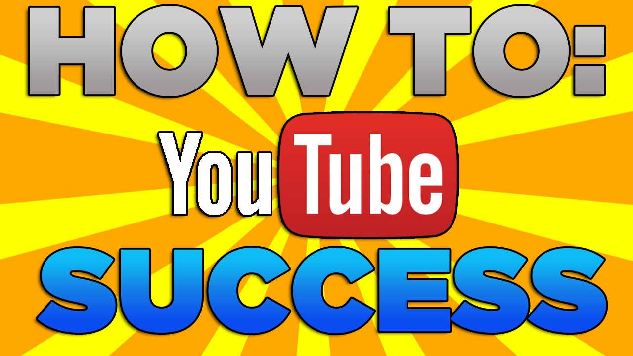 Become Successful A To Youtuber How