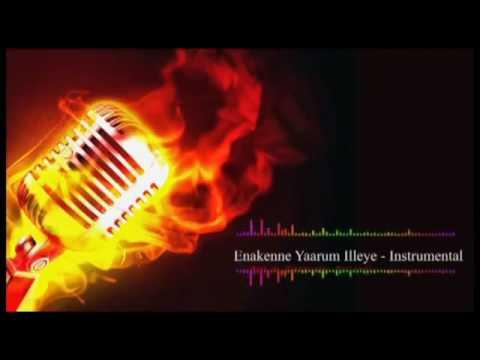 Enakenne Yaarum Illeye   Karaoke