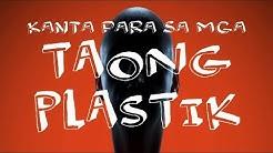 """Kanta Para Sa Mga Taong Plastik At Pekeng Kaibigan: """"TAONG PLASTIK"""" by Nissimac Eternal"""