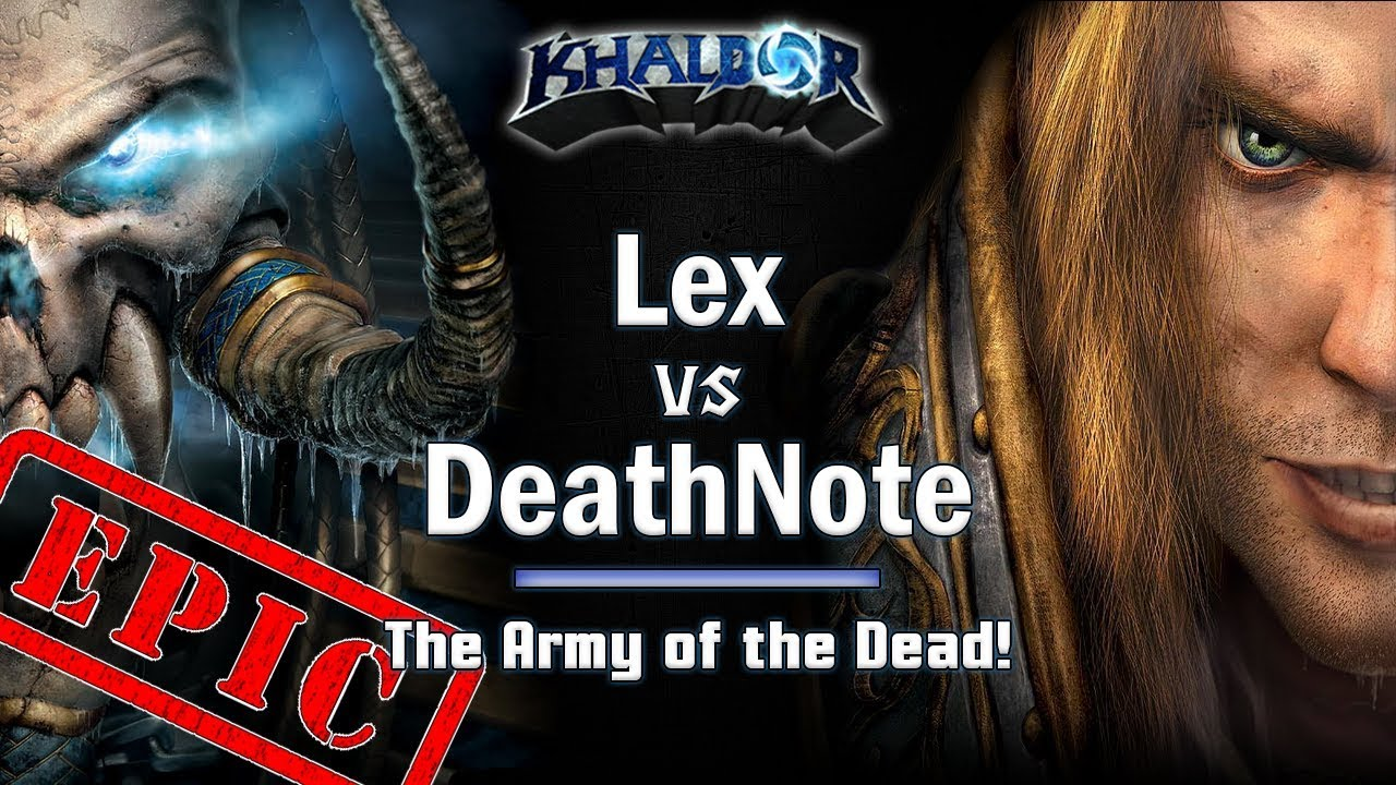 ► WarCraft 3 - DeathNote (HU) vs. Lex (UD) - Army of the Dead!