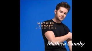 Mathieu Canaby Miss California 2016 Parole Lyric