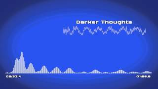 [Darker Thoughts] - Funky Electronic Music