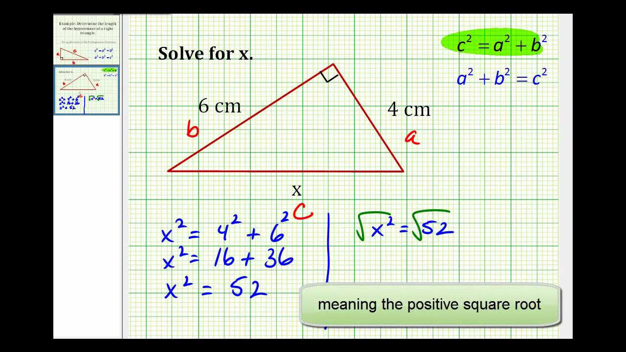 Example Determine The Length Of The Hypotenuse Of A Right Triangle Youtube