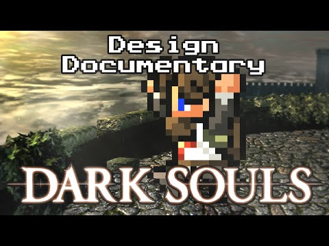 Dark Souls: Designing a Difficult Game - Design Documentary